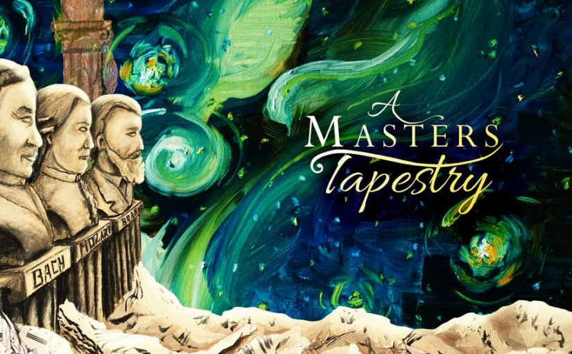 A Masters Tapestry